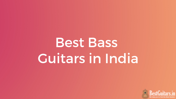 Best Bass Guitars in India