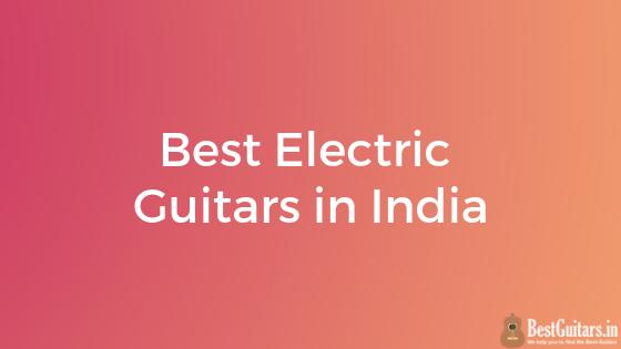 best electric guitars india