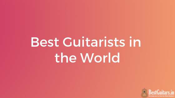 best guitarists in world